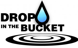 Drop in the Bucket