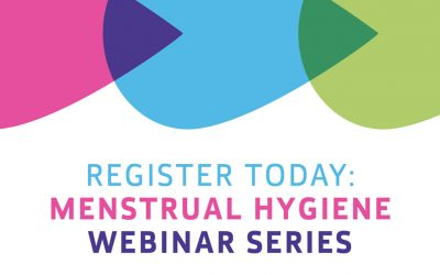 Menstrual Hygiene Webinar Series – May to June 2018