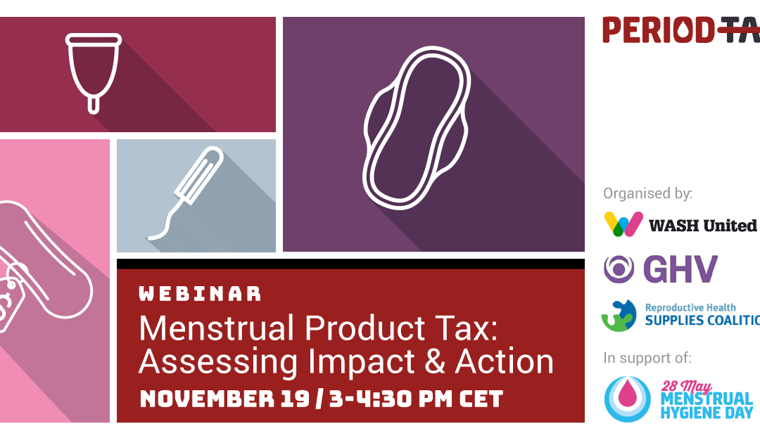 Webinar – Scrap the Period Tax